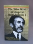 Wise Mind of Emperor Haile Sellassie I