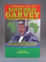 Rasta View of Marcus Mosiah Garvey